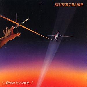 supertramp_-_famous_last_words