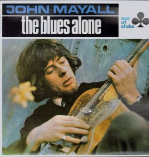 john-mayalll-the-blues-alone